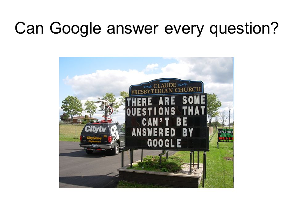 Can Google answer every question