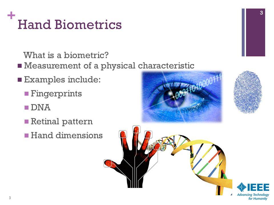 Hand Biometrics Measurement and biometric technologies for