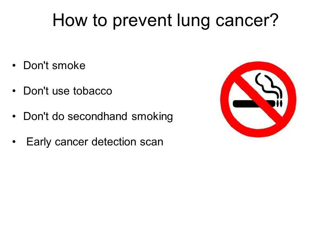 How to prevent lung cancer.
