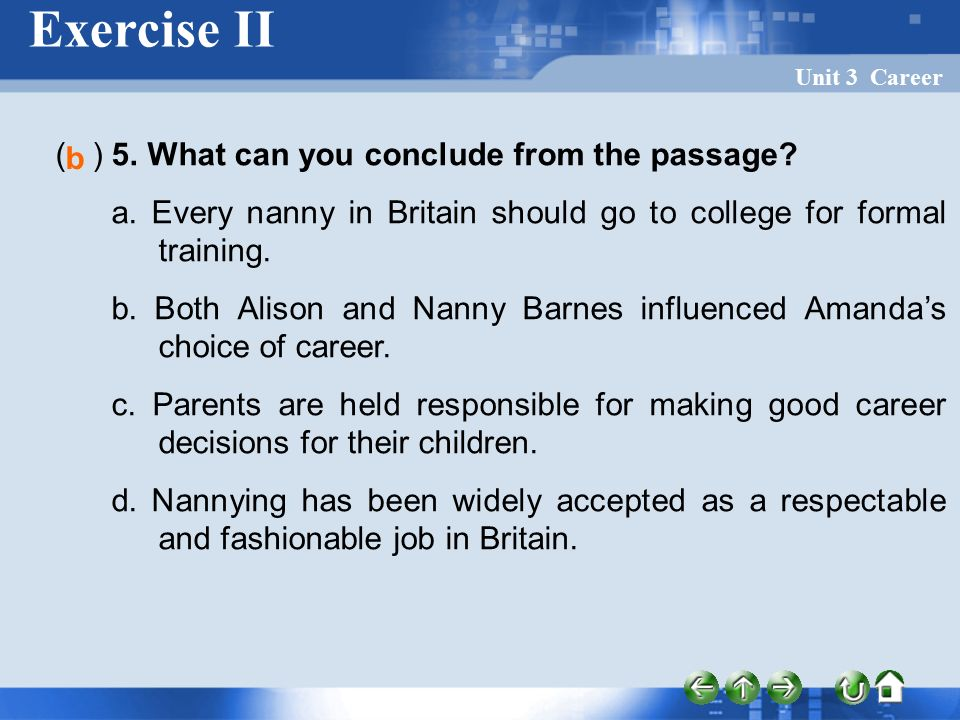Unit 3 Career ( ) 5. What can you conclude from the passage.