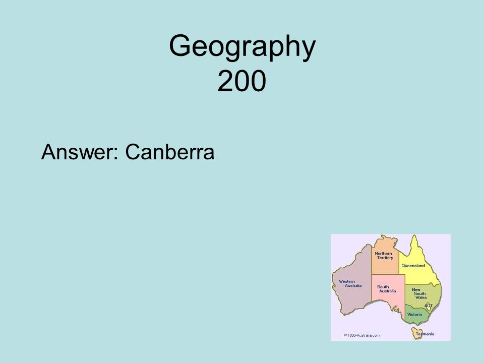 Geography 200 Answer: Canberra