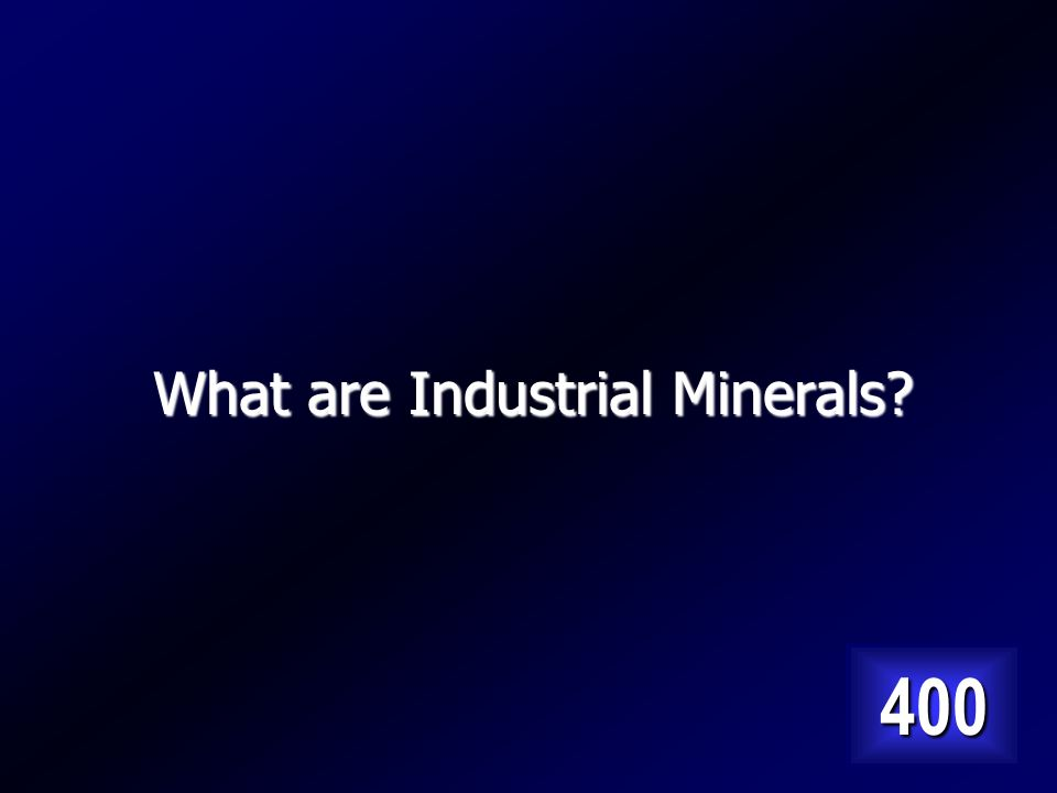 These minerals become materials used in construction and are not metallic minerals or fossil fuels.