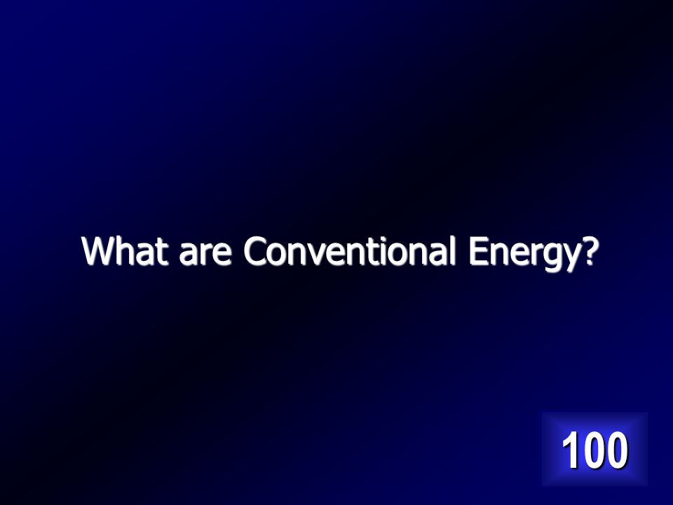 Type of energy source that includes thermal, Hydro and Nuclear power. Answer…