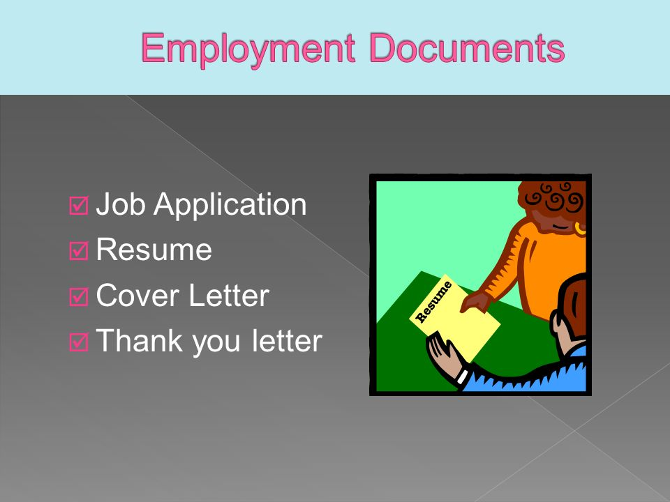  Job Application  Resume  Cover Letter  Thank you letter