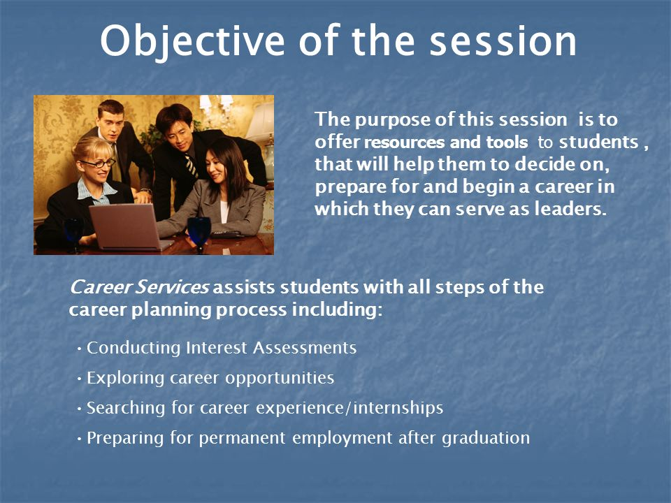Career Planning. Objective of the session The purpose of this ...