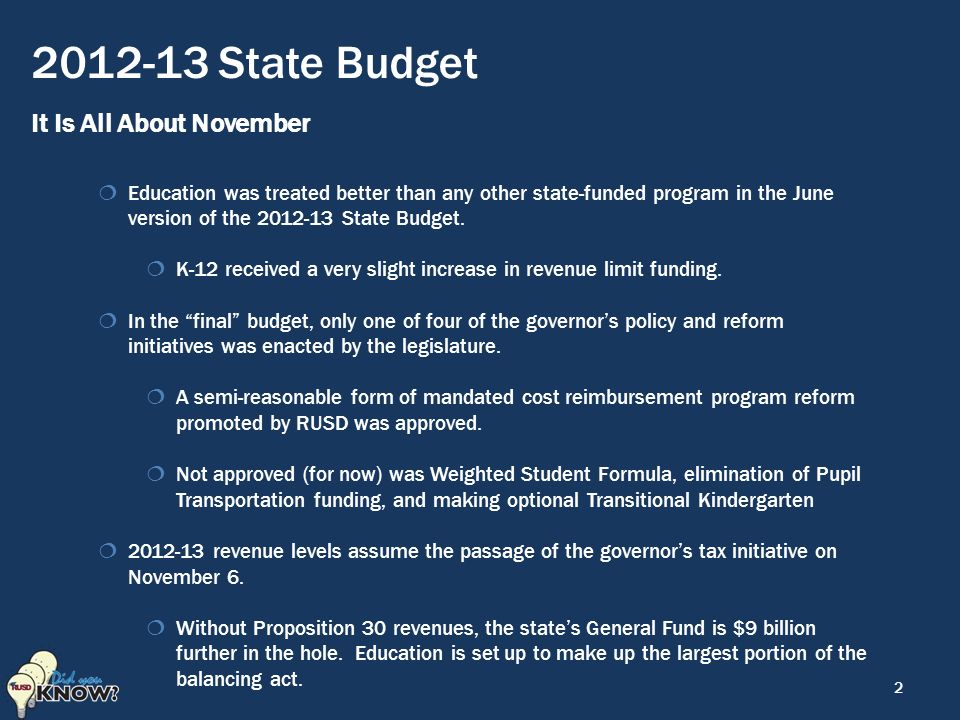 State Budget It Is All About November  Education was treated better than any other state-funded program in the June version of the State Budget.