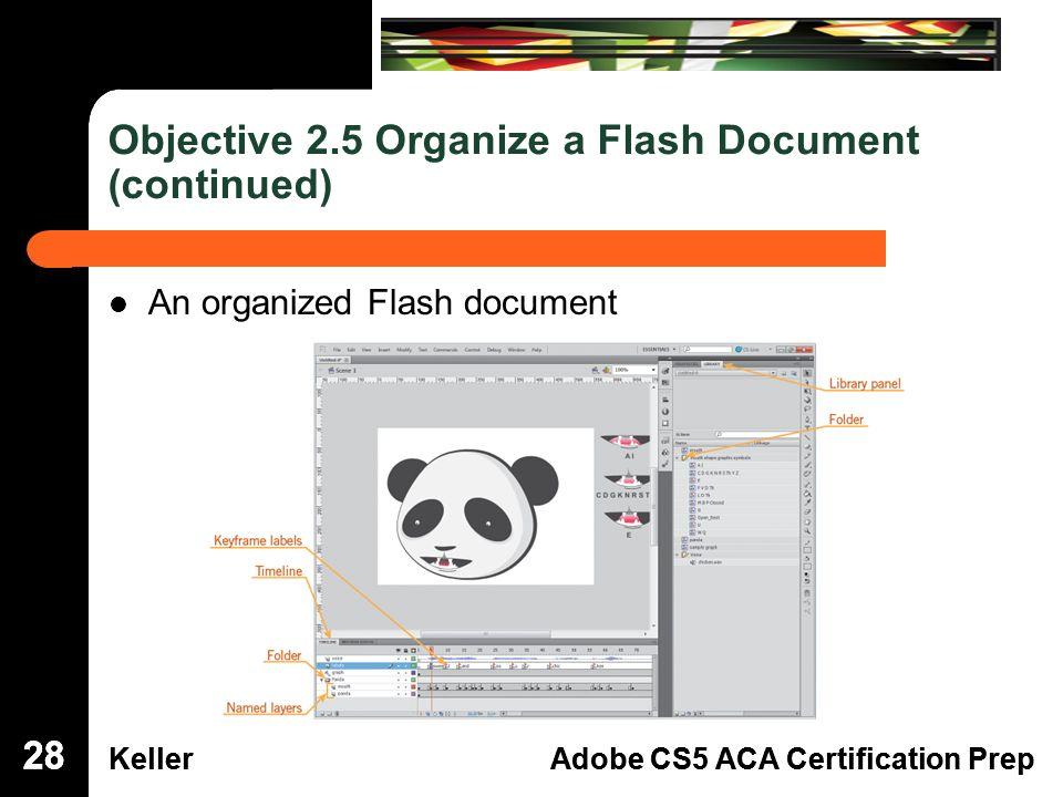 Dreamweaver Domain 3 Kelleradobe Cs5 Aca Certification Prep Flash