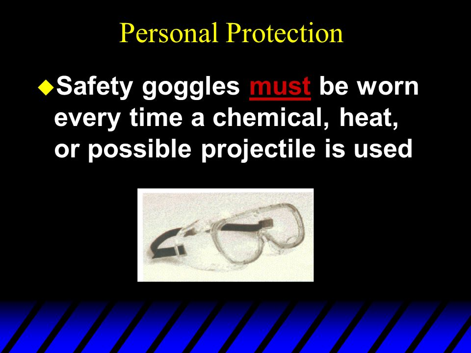 Personal Protection In the Laboratory