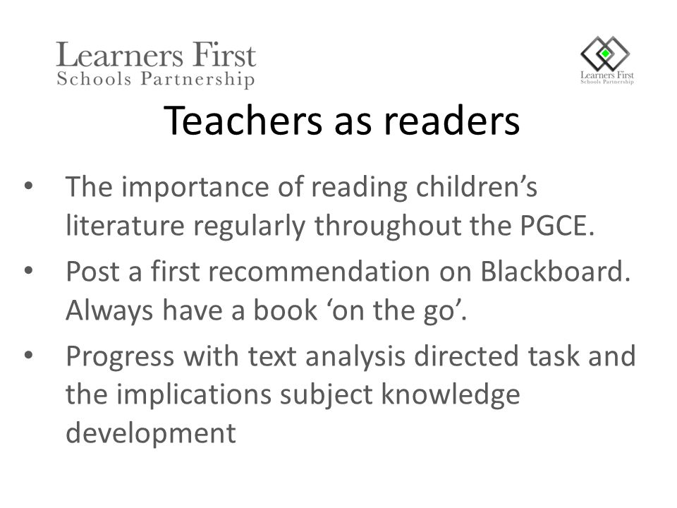 The importance of reading children's literature regularly throughout the PGCE.