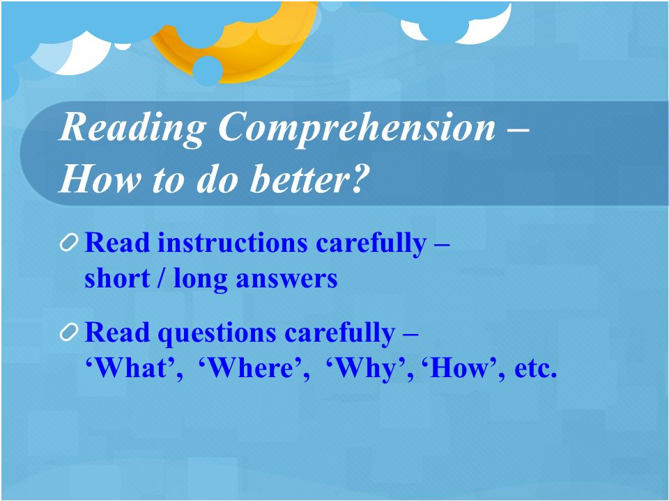 Reading Comprehension – How to do better.