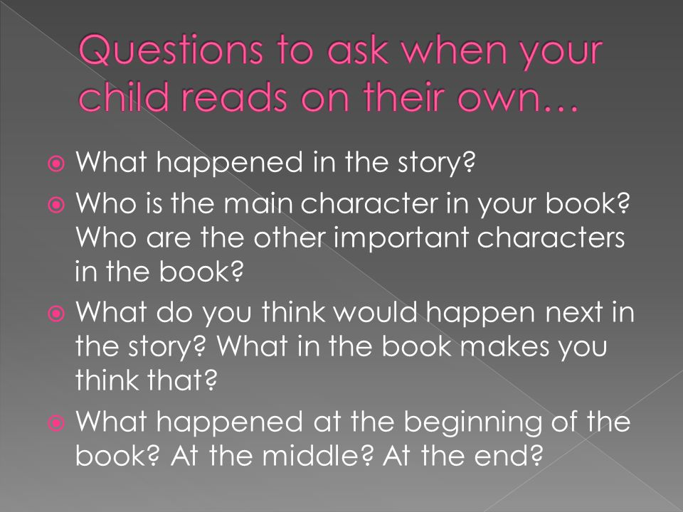  What happened in the story.  Who is the main character in your book.