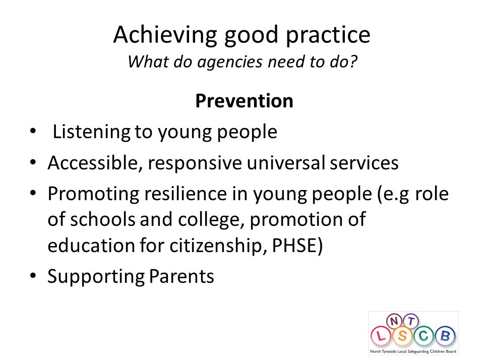 Achieving good practice What do agencies need to do.