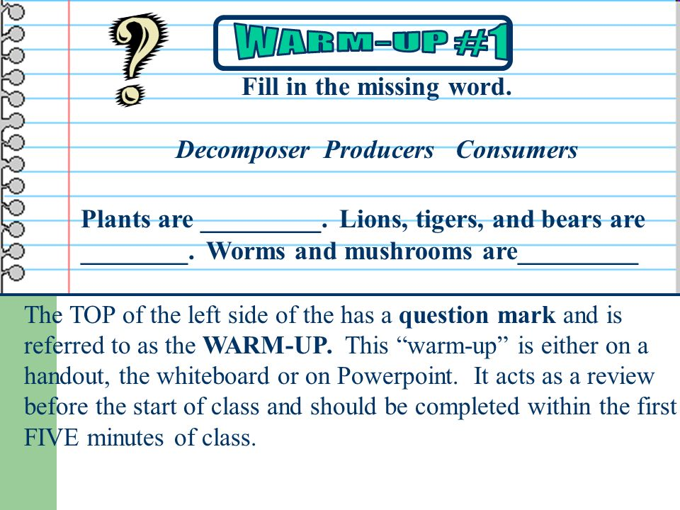 The TOP of the left side of the has a question mark and is referred to as the WARM-UP.