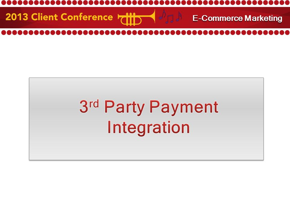 3 rd Party Payment Integration E-Commerce Marketing