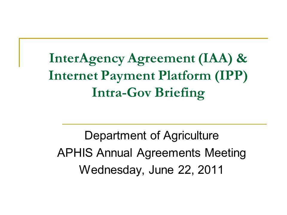 Interagency Agreement Iaa Internet Payment Platform Ipp Intra