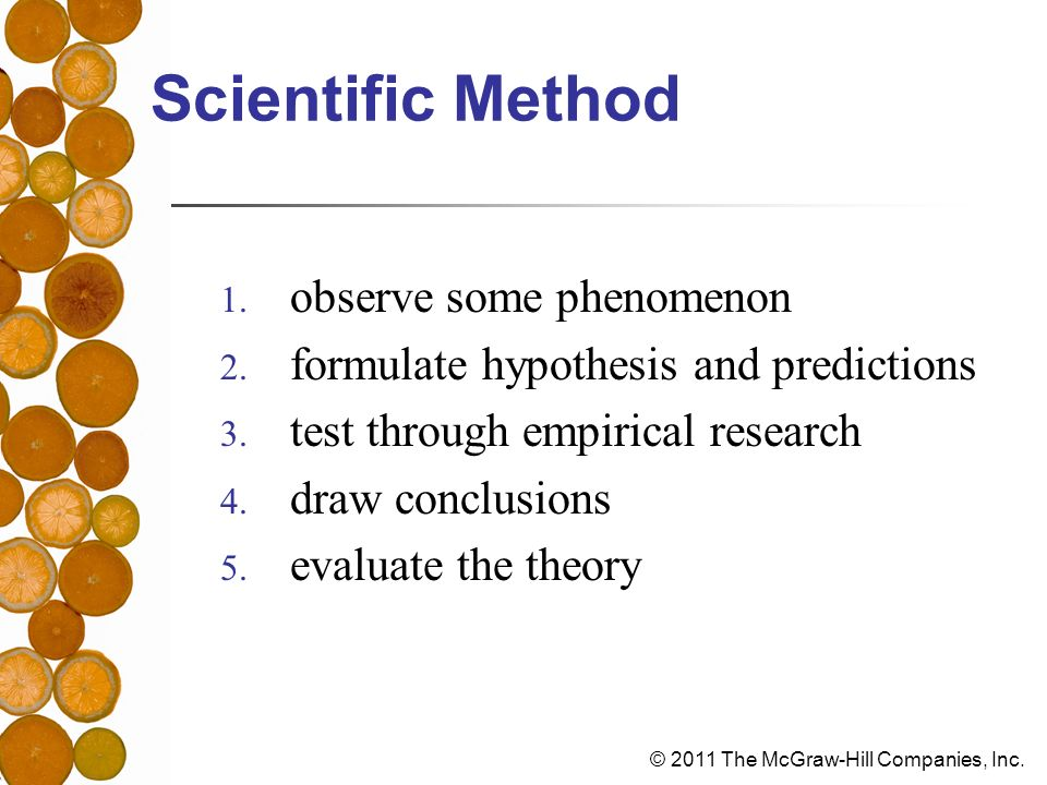© 2011 The McGraw-Hill Companies, Inc. Scientific Method 1.