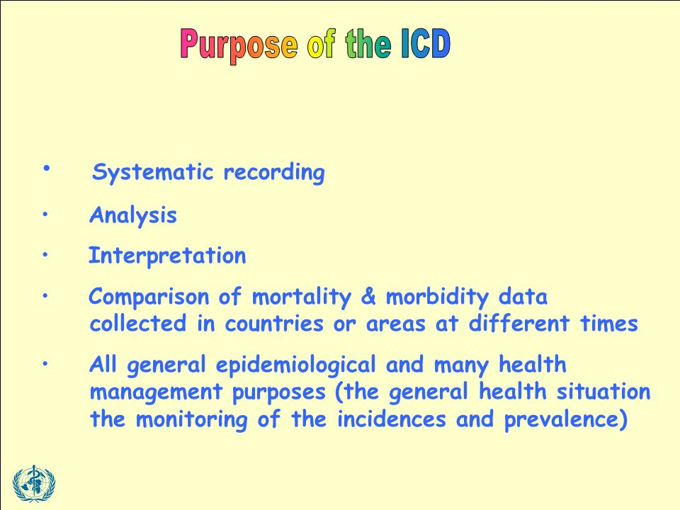 Systematic recording Analysis Interpretation Comparison of mortality & morbidity data collected in countries or areas at different times All general epidemiological and many health management purposes (the general health situation the monitoring of the incidences and prevalence)