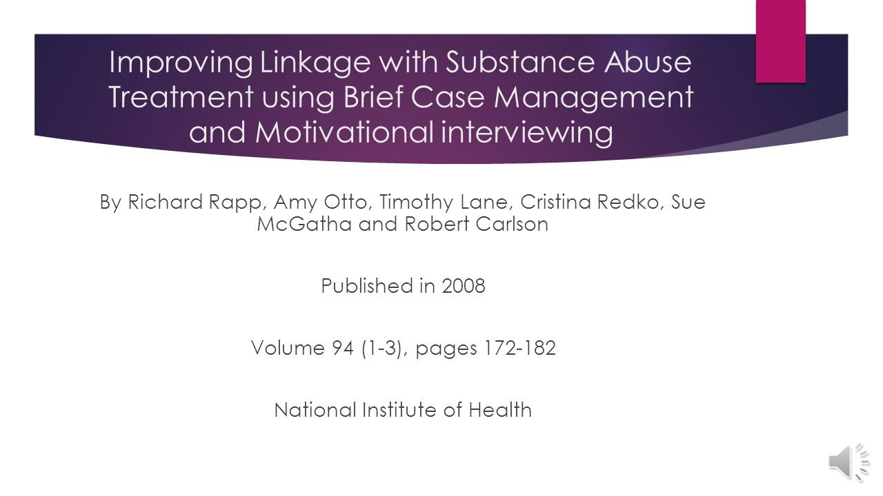 Does Case Management Improve Linkage to Substance Abuse Treatment.