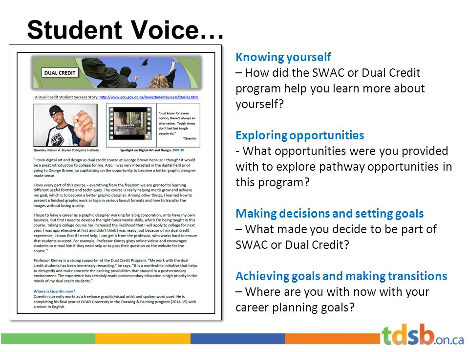 Student Voice… Knowing yourself – How did the SWAC or Dual Credit program help you learn more about yourself.