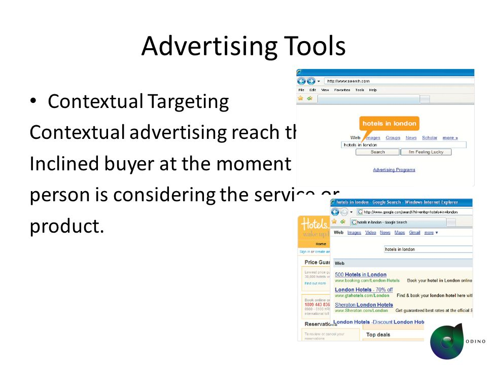Advertising Tools Contextual Targeting Contextual advertising reach the ideal, Inclined buyer at the moment in which that person is considering the service or product.