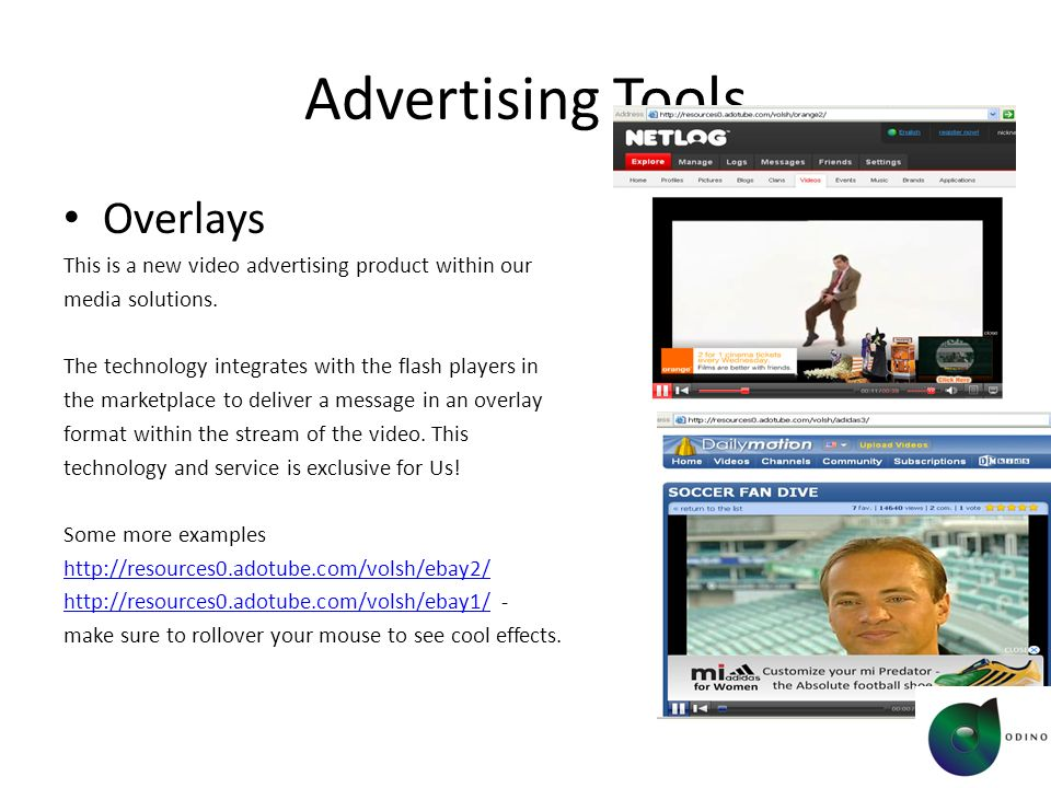 Advertising Tools Overlays This is a new video advertising product within our media solutions.