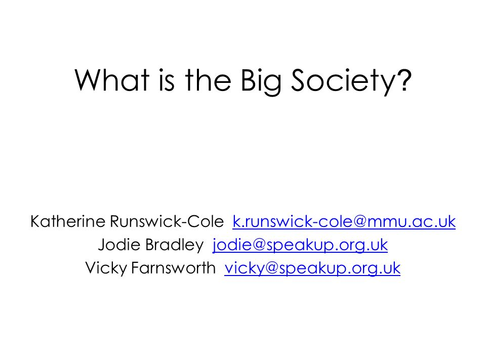 What is the Big Society .