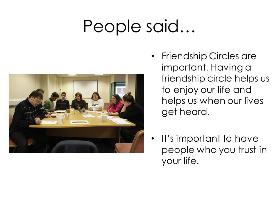 People said… Friendship Circles are important.