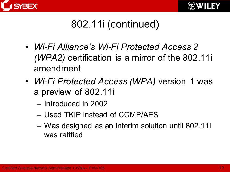 Certified Wireless Network Administrator (CWNA) PW0-105 Chapter 5 ...