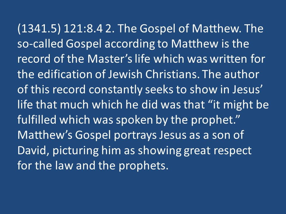 (1341.5) 121: The Gospel of Matthew.
