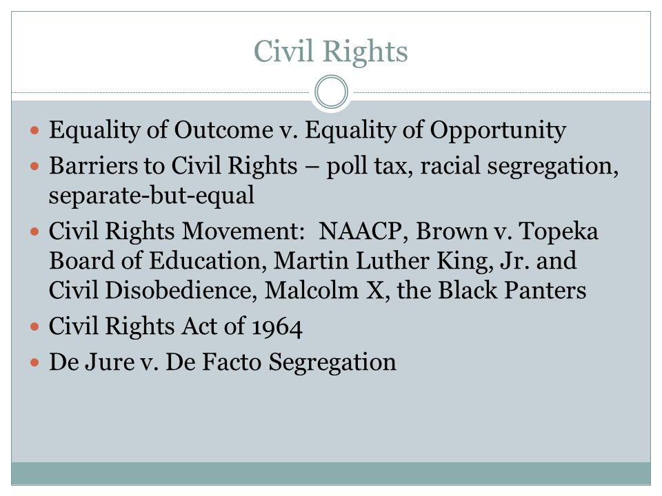 Civil Rights Equality of Outcome v.