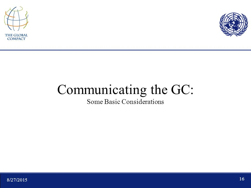 8/27/ Communicating the GC: Some Basic Considerations