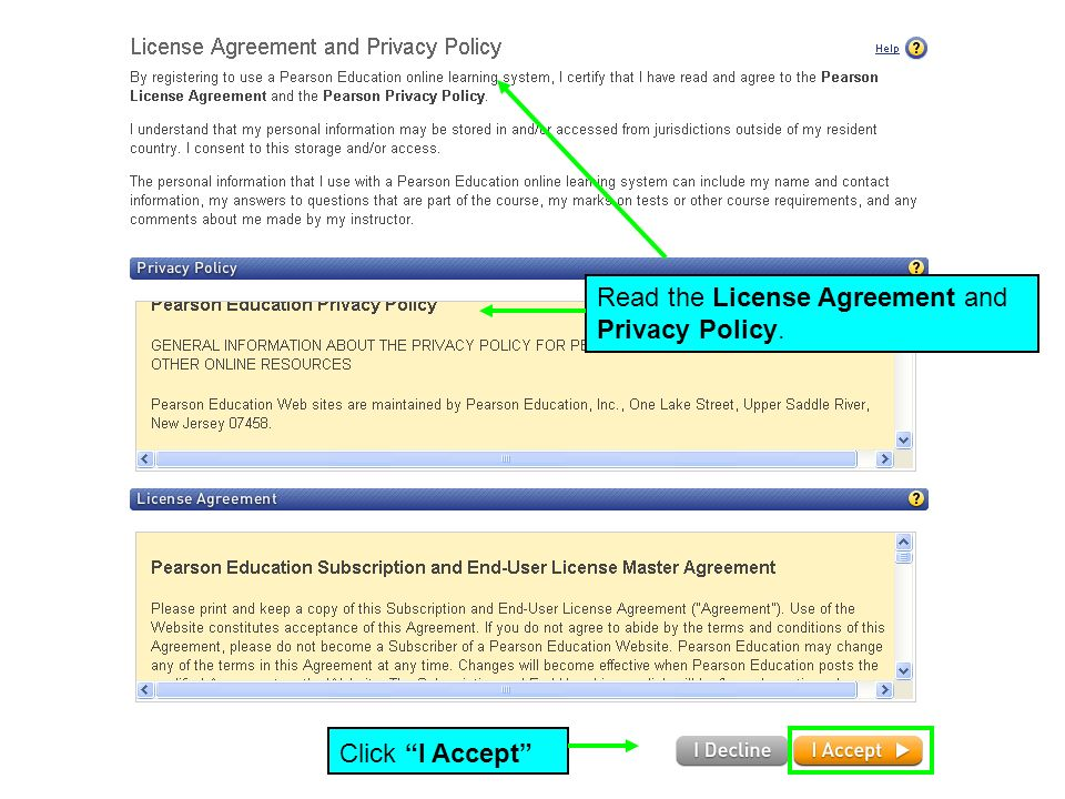 Read the License Agreement and Privacy Policy. Click I Accept