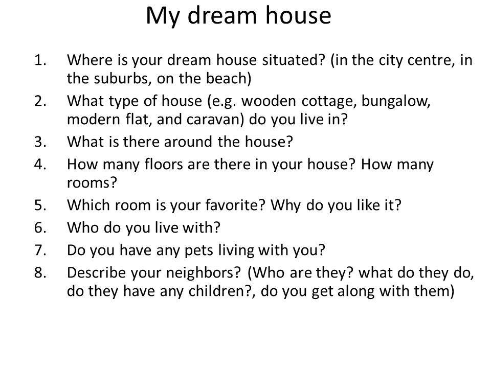 how to describe your dream house