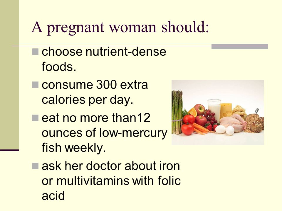 Nutrition During Pregnancy Objective Good Nutrition Is The Most