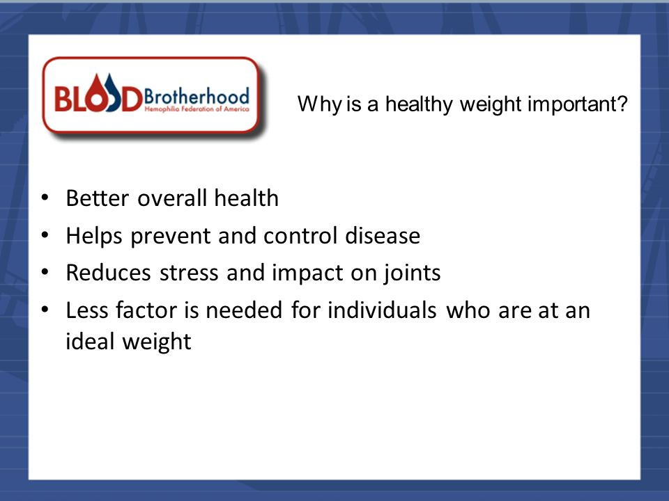 Why is a healthy weight important.