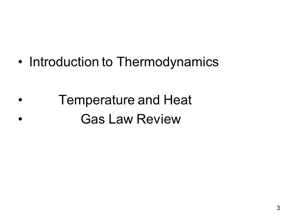 3 Introduction to Thermodynamics Temperature and Heat Gas Law Review