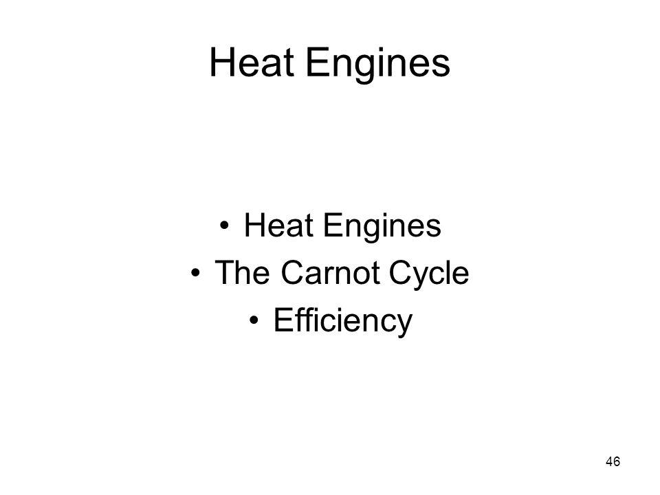 46 Heat Engines The Carnot Cycle Efficiency