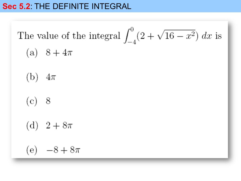 Sec 5.2: THE DEFINITE INTEGRAL