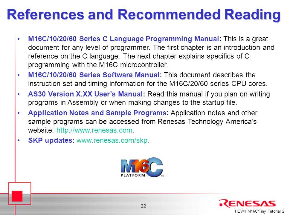 Renesas Technology America Inc  1 M16C/Tiny SKP Tutorial 2