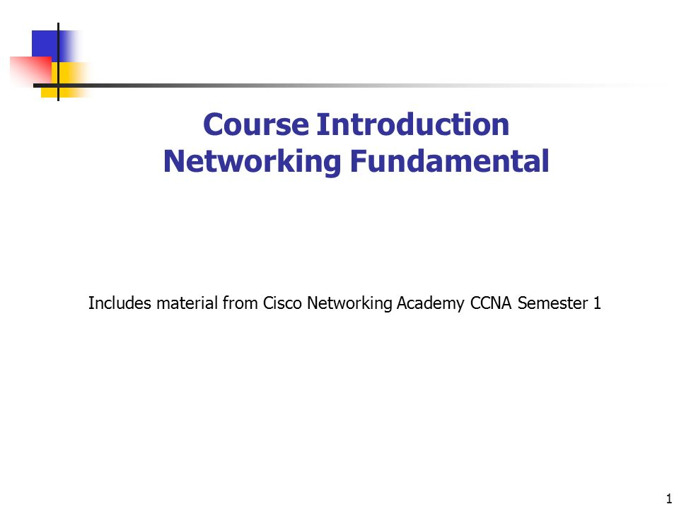 1 Course Introduction Networking Fundamental Includes material from