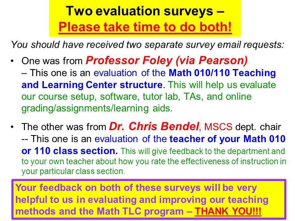 Two evaluation surveys – Please take time to do both.