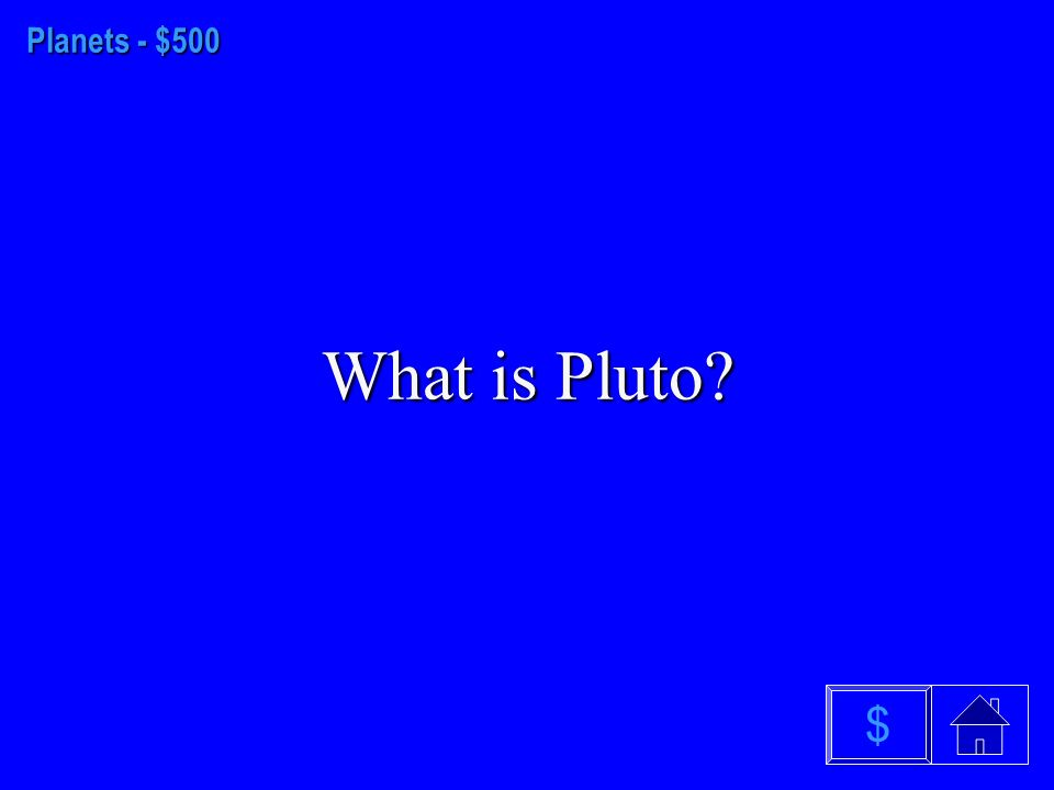 Planets - $400 What is Jupiter $