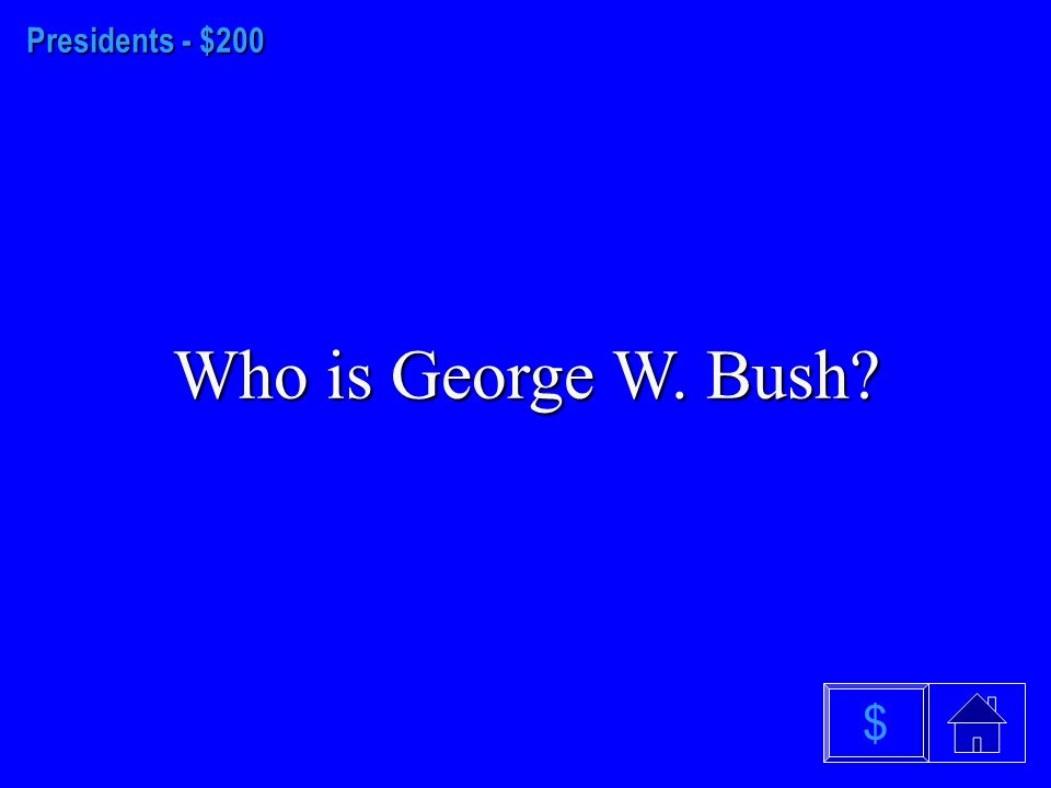 Presidents - $100 Who is George Washington $