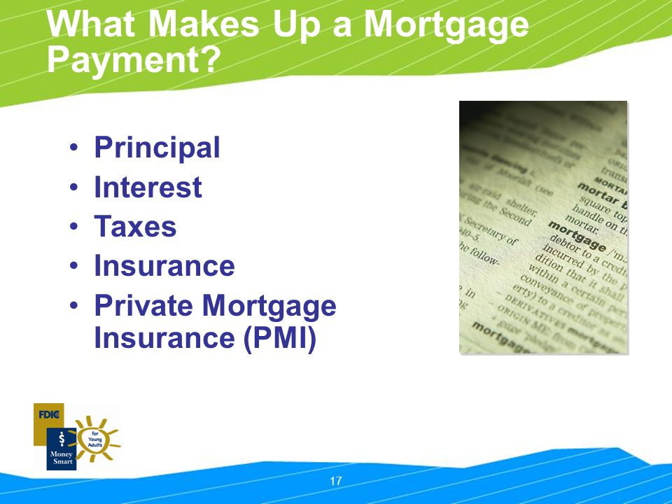17 What Makes Up a Mortgage Payment.