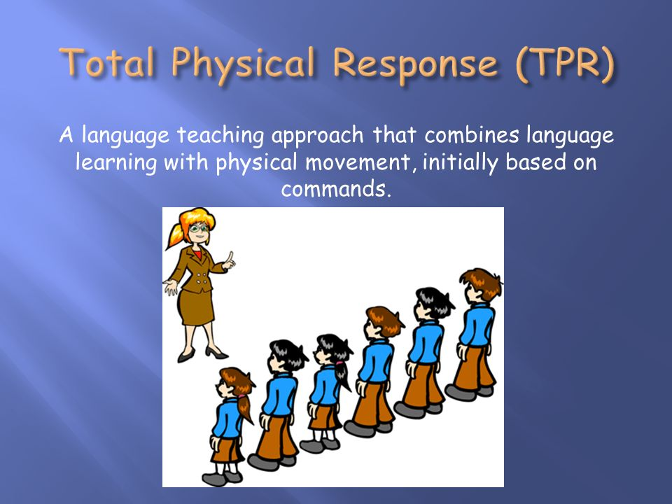 A language teaching approach that combines language learning with physical movement, initially based on commands.