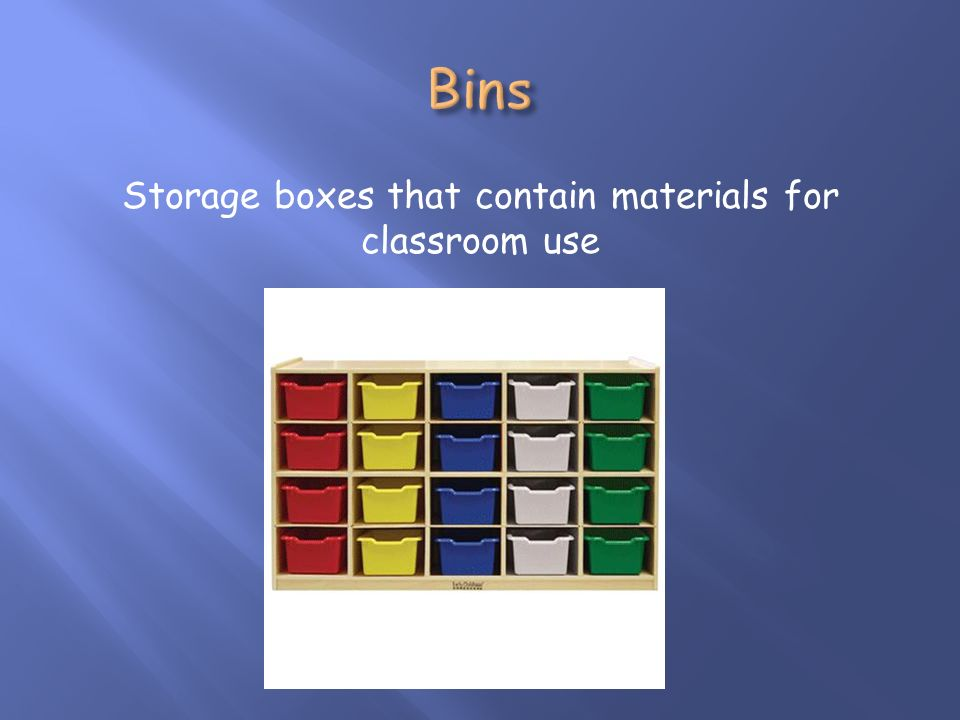 Storage boxes that contain materials for classroom use