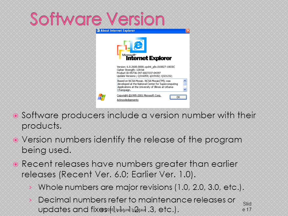  Software producers include a version number with their products.