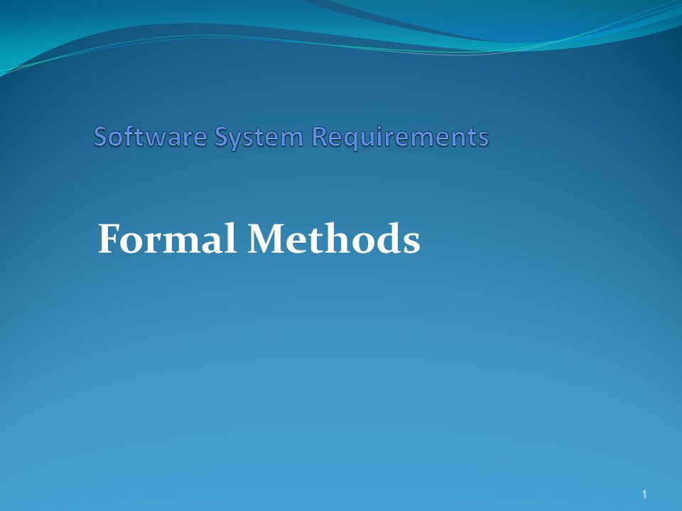 Formal Methods 1