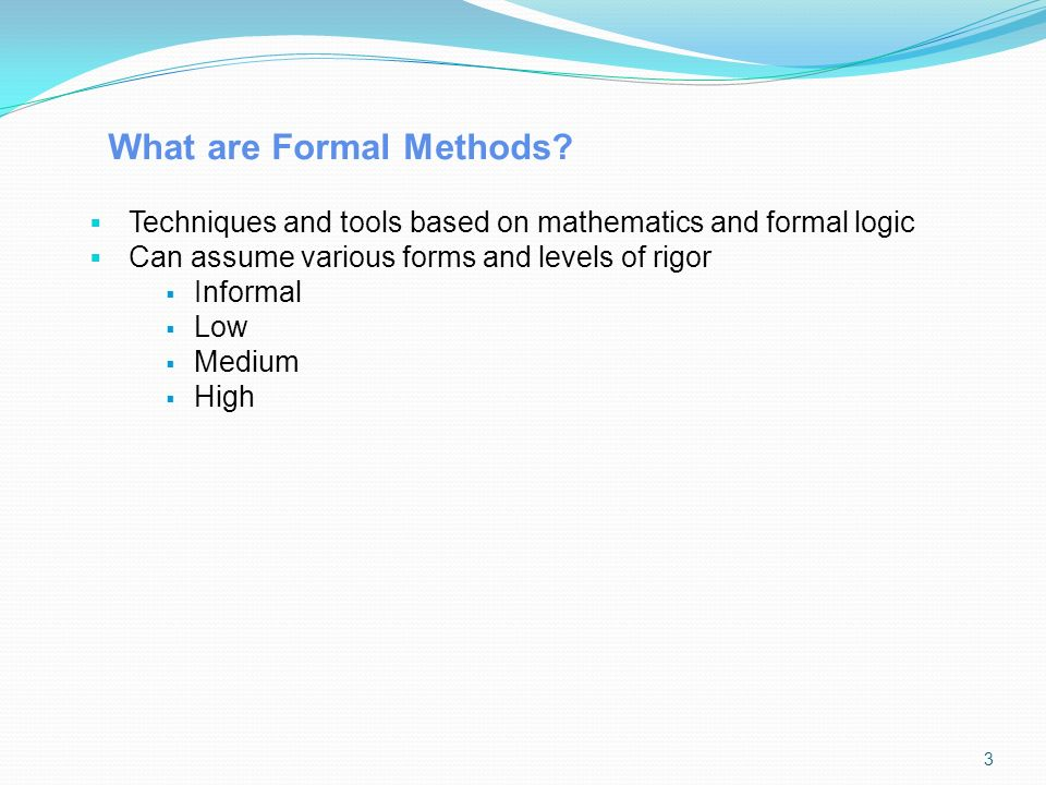 What are Formal Methods.
