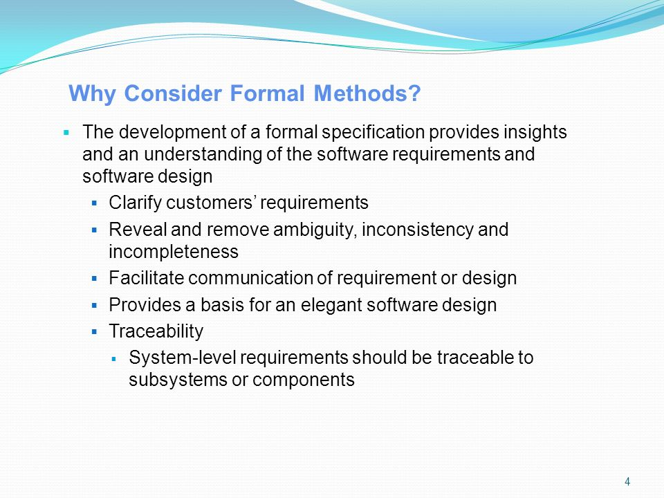 Why Consider Formal Methods.